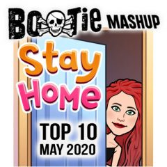 BootieMashupTop10_May2020