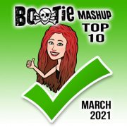 BootieMashupTop10_Mar2021
