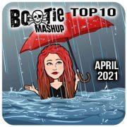 BootieMashupTop10_Apr2021
