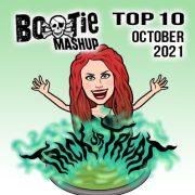 BootieMashupTop10_Oct2021
